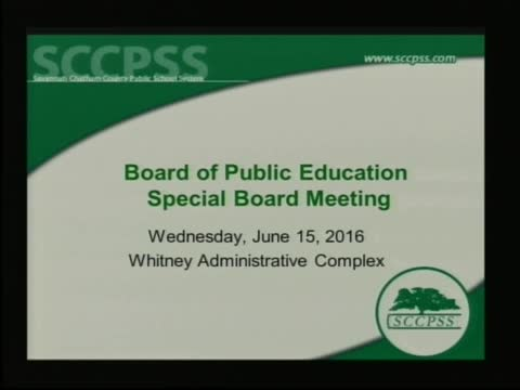 Savannah-Chatham Co. Board of Education Special Meeting 6/15/16