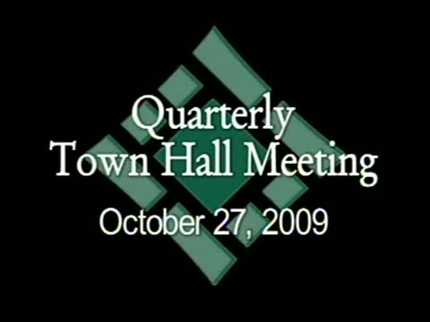 Quarterly Town Hall Meeting 10/27/09