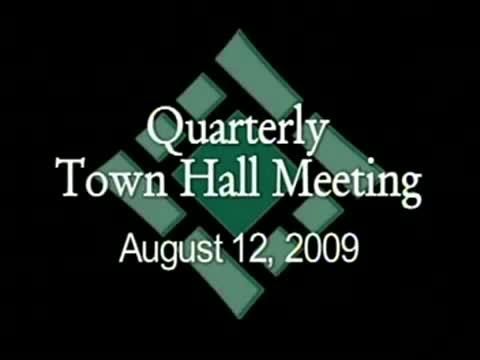 Quarterly Town Hall Meeting 8/12/09